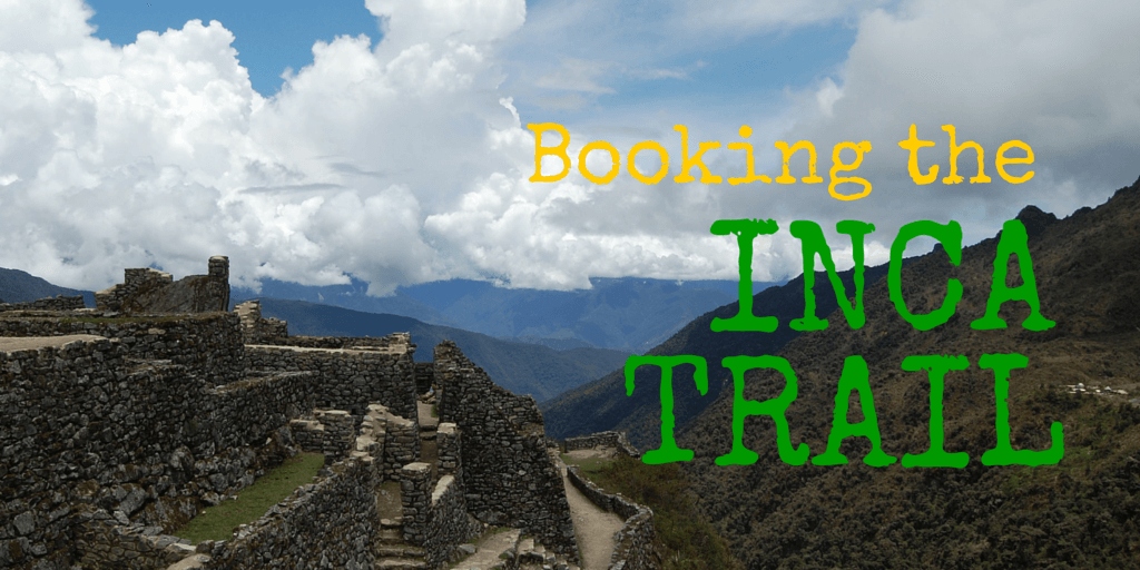 Booking the Inca Trail