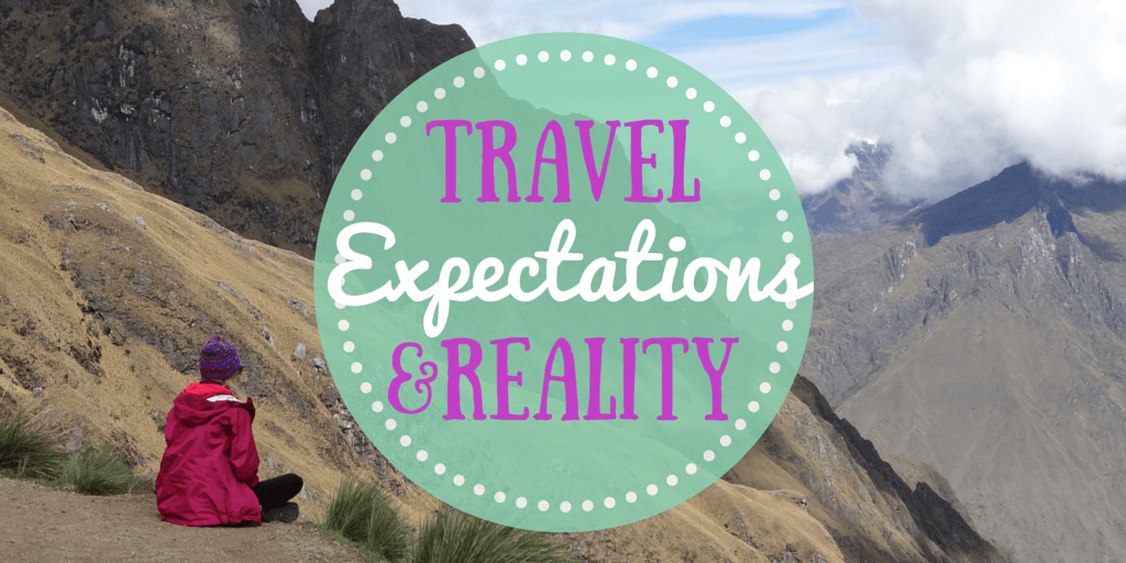 Travel expectations and reality