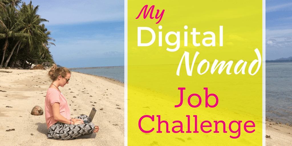 My Digital Nomad Jobs Challenge: 12 Jobs. 12 Months. 1 Big Dream.