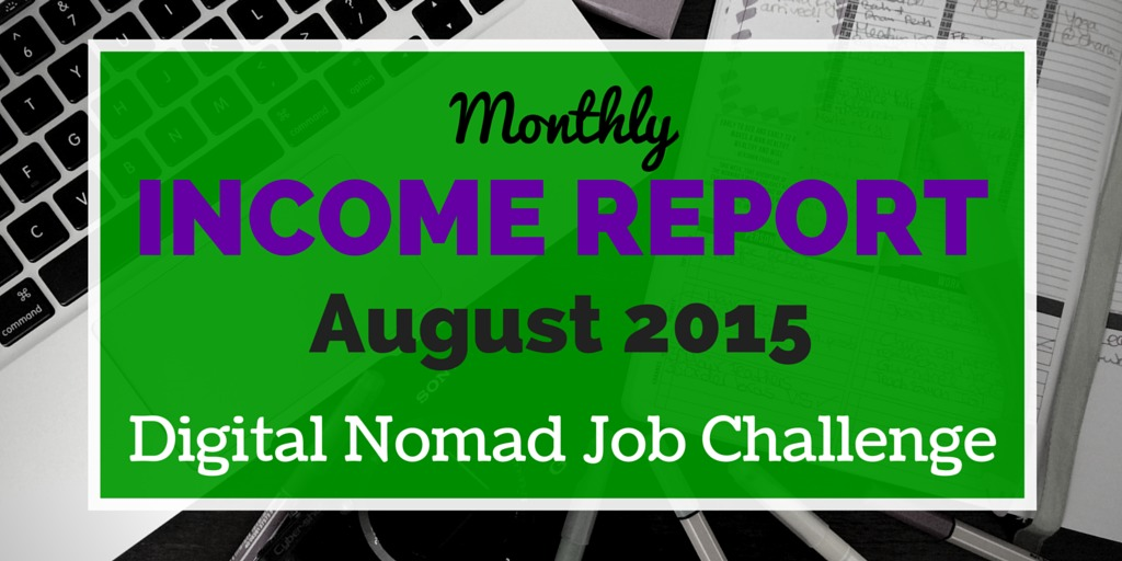 Digital Nomad Income Report: August