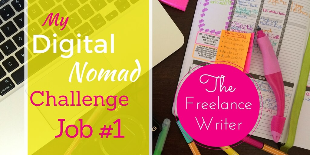 Digital Nomad Job Challenge #1: Freelance writing