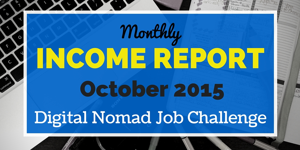 October Income Report Digital Nomad Job Challenge